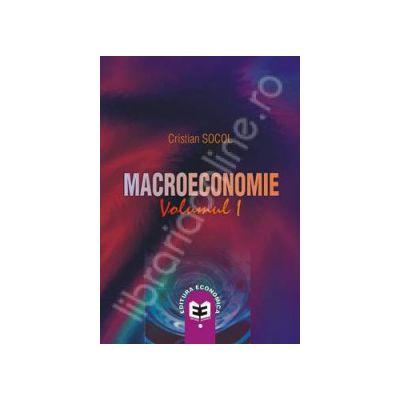 Macroeconomie. Volumul 1