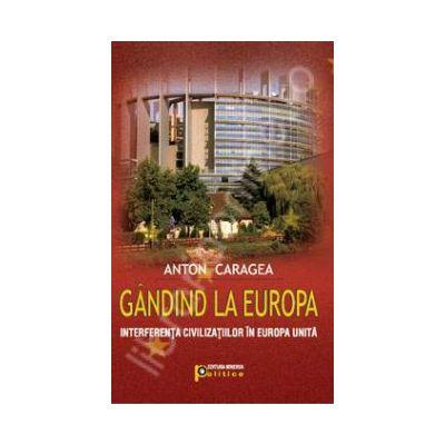 Gandind la Europa