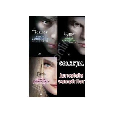 Colectia - Jurnalele Vampirilor. Trezirea, Lupta, Furia