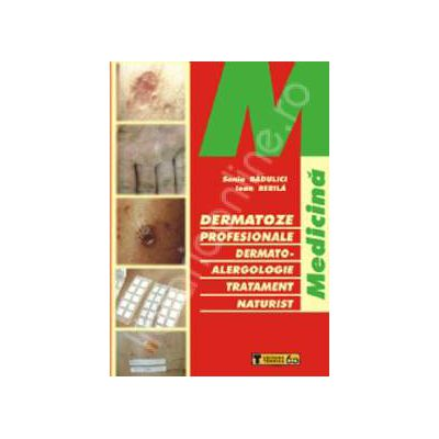 Dermatoze profesionale. Dermato-alergologie tratament naturist