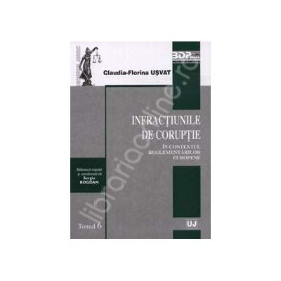 Infractiunile de coruptie in contextul reglementarilor europene