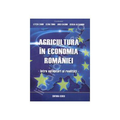 Agricultura in economia Romaniei