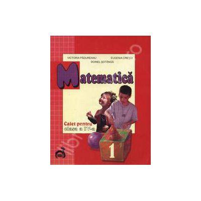Matematica caiet pentru clasa a IV-a