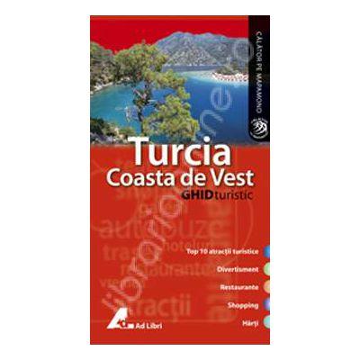Ghid turistic - TURCIA COASTA DE VEST