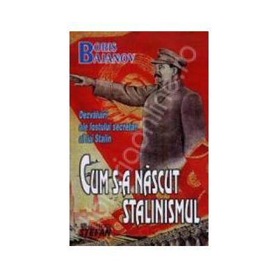 Dezvaluiri ale fostului secretar al lui Stalin:Cum s-a nascut stalinismul?