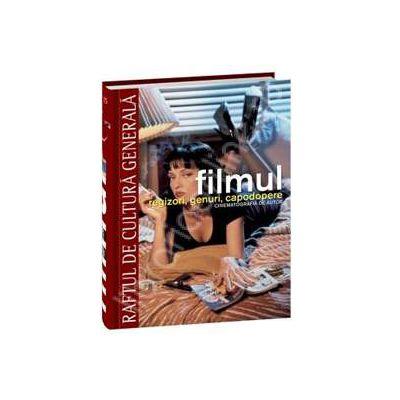Filmul - regizori, genuri, capodopere. Cinematografia de autor