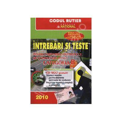 Intrebari si teste - Categoria B cu cd inclus 2010