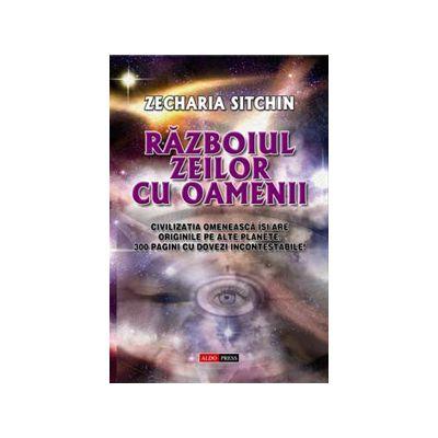 RĂZBOIUL ZEILOR CU OAMENII