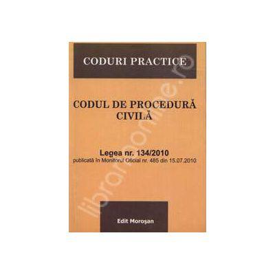 Codul de procedura civila (Legea nr.134/2010 publicata in M.O. nr.485 din 15.07.2010)