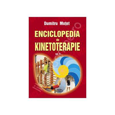 Enciclopedia de kinetoterapie (Volumul 2)