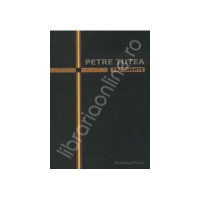 Petre Tutea - Fragmente
