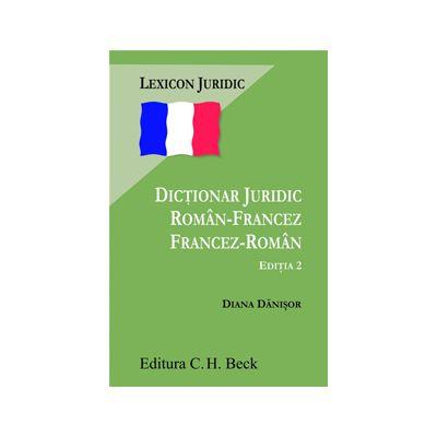 Dictionar juridic roman-francez, francez-roman. Editia 2