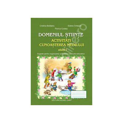 Activitati cunoasterea mediului - Nivelul I (Domeniul stiinte)