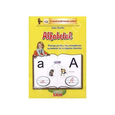 Alfabetul (Planse pentru recunoasterea sunetelor si invatarea literelor)