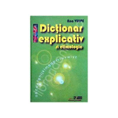 Dictionar explicativ si etimologic