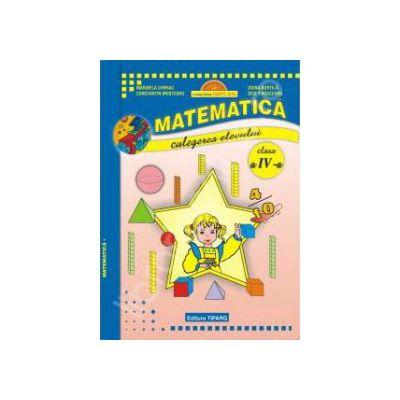 Matematica clasa a IV-a. Culegerea elevului