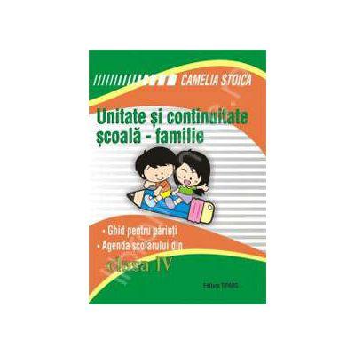 Unitate si continuitate scoala-familie clasa a IV-a (Agenda elevului si ghid pentru parinti)