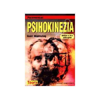 Psihokinezia. Editia a II-a adaugita