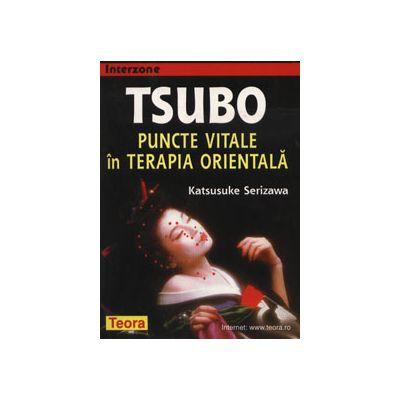 Tsubo - puncte vitale in terapia orientala