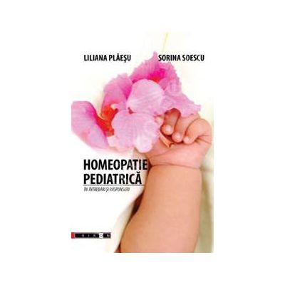 Homeopatia pediatrica in intrebari si raspunsuri