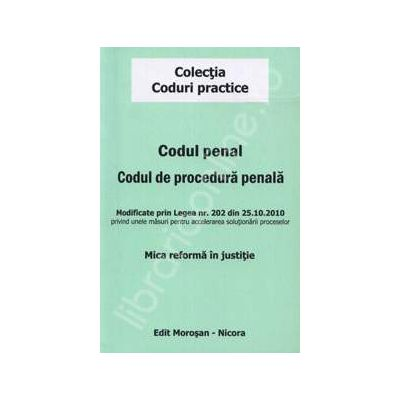 Codul penal. Codul de procedura penala