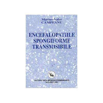 Encefalopatiile spongiforme transmisibile