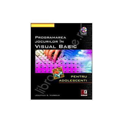 Programarea jocurilor in Visual Basic - Contine CD
