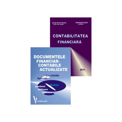 Set Financiar - Contabil. Contabilitatea financiara 2011 si Documentele financiar-contabile actualizate
