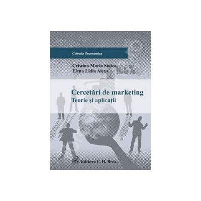 Cercetari de marketing. Teorii si aplicatii