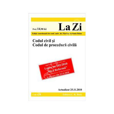 Codul civil si Codul de procedura civila. Actualizat la 25.11.2010