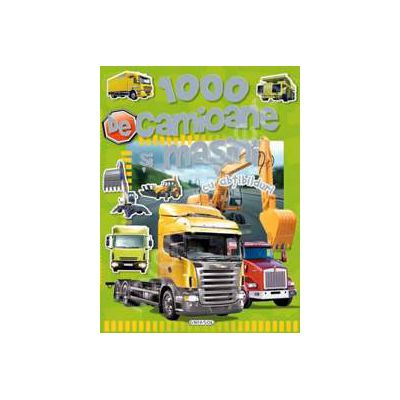 Camioane si masini. Carte educativa cu 1000 de abtibilduri