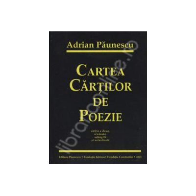 Cartea cartilor de poezie - Editia a doua, revazuta, adaugita si actualizata