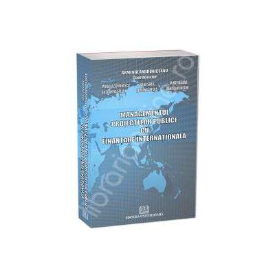 Managementul proiectelor publice cu finantare internationala