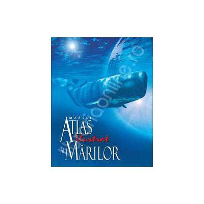 Marele atlas ilustrat al marilor