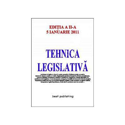 Tenhica legislativa - editia a II-a - actualizata la 5 ianuarie 2011