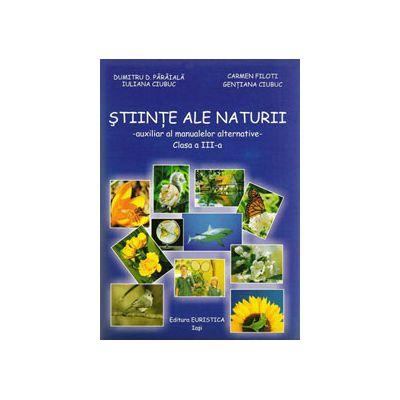 Stiinte ale naturii clasa a III-a. Auxiliar al manualelor alternative (Mapa cu fise)