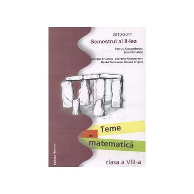 Teme de matematica clasa a VIII-a. Semestrul al II-lea
