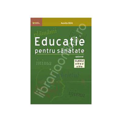 Educatie pentru sanatate. Optional clasele a III-a si a IV-a