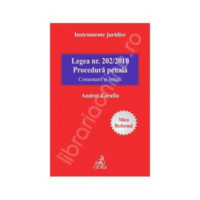 Legea nr. 202/2010. Comentarii. Procedura penala