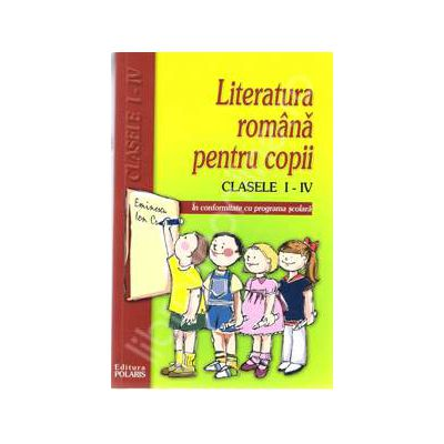 Literatura romana pentru copii clasele I-IV