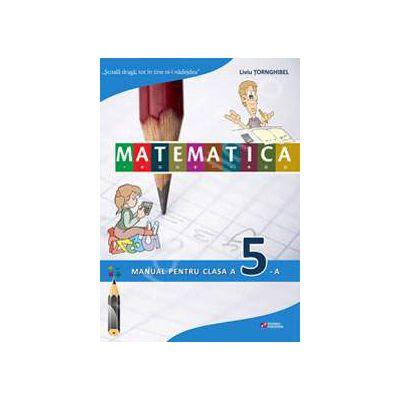 Matematica. Manual pentru clasa a V-a