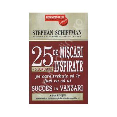25 de miscari inspirate (+ 5 bonusuri pe care trebuie sa le faci ca sa ai succes in vanzari)