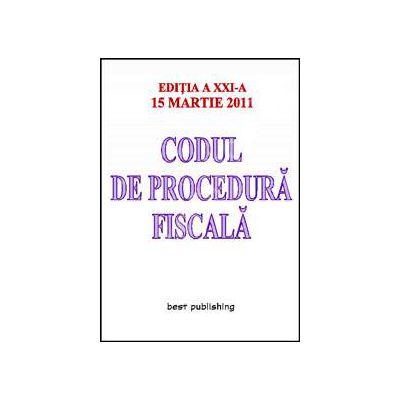 Codul de procedura fiscala - actualizat la 15 martie 2011