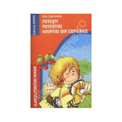 Povesti - Povestiri - Amintiri din copilarie
