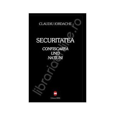 Securitatea. Confiscarea unei natiuni