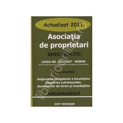Asociatia de proprietari. Ghid practic - Actualizat 2011