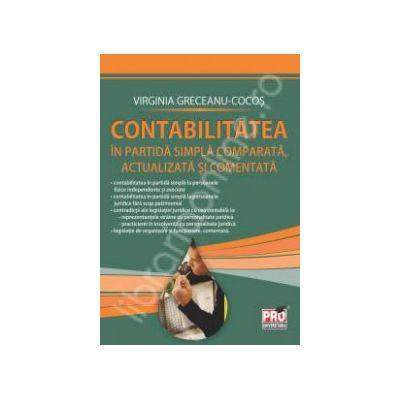 Contabilitatea in partida simpla comparata, actualizata si comentata