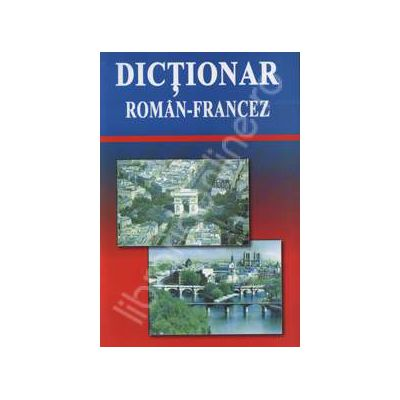Dictionar. Roman - Francez