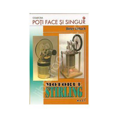 Poti face si singur - Motorul Stirling