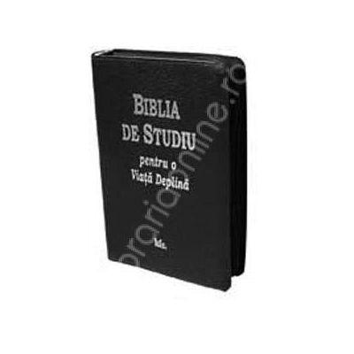 Biblia de studiu pentru o viata deplina. Coperta de piele cu fermoar
